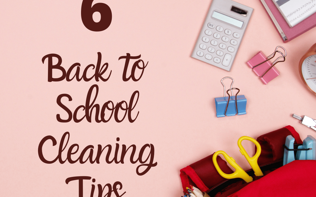 Back to School Cleaning Tips