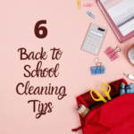 six back to school cleaning tips blog post
